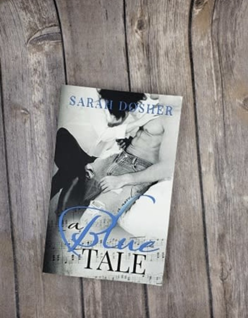 A Blue Tale by Sarah Dosher