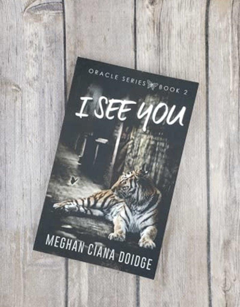 I See You, #2 by Meghan Ciana Doidge