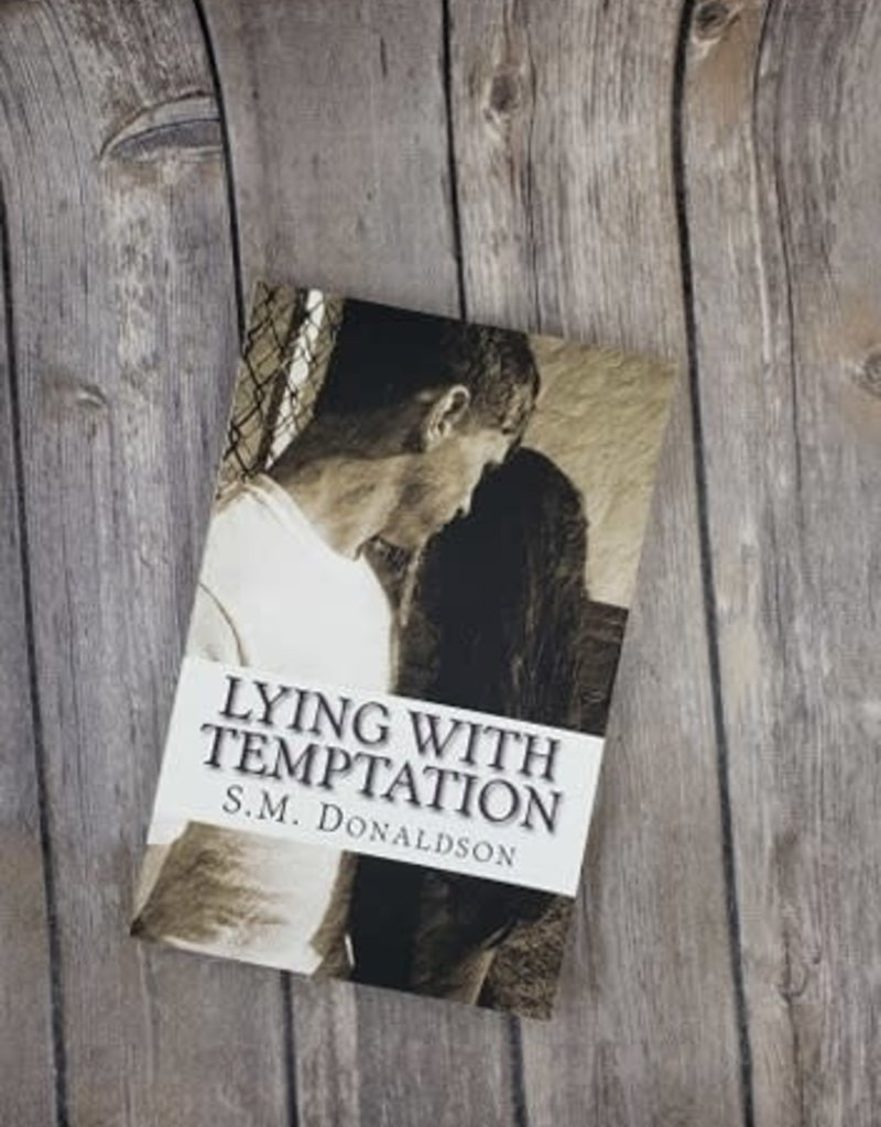 Lying with Temptation, #1 by SM Donaldson