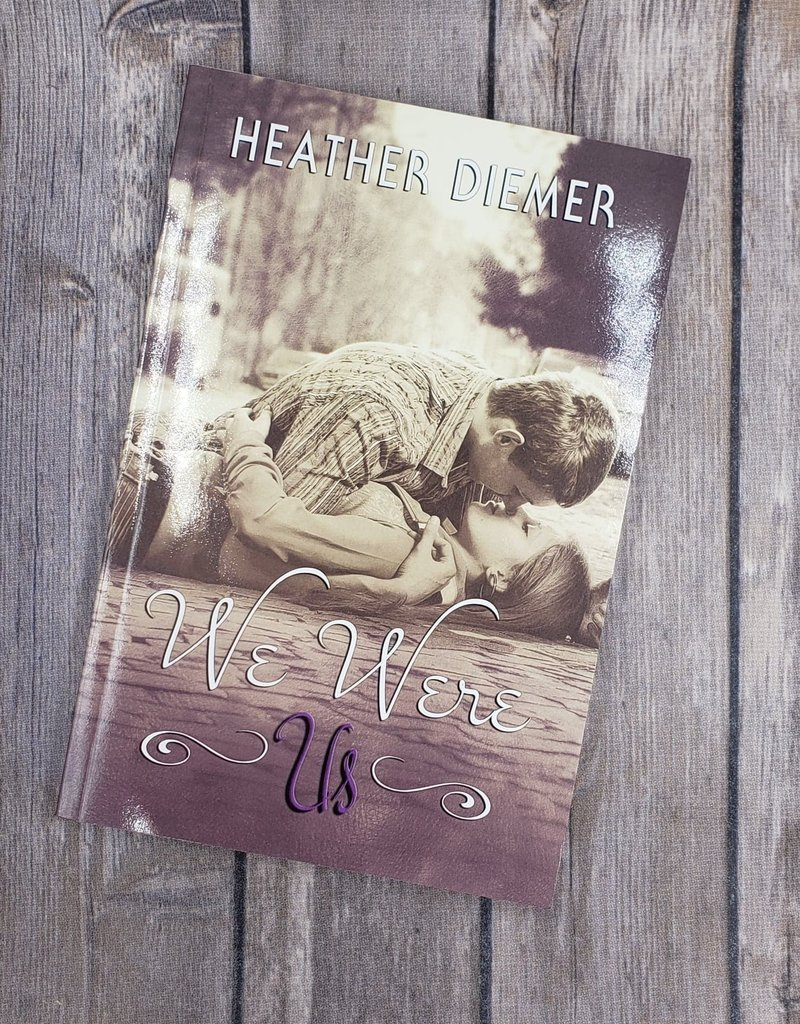 We Were Us, #1 by Heather Diemer