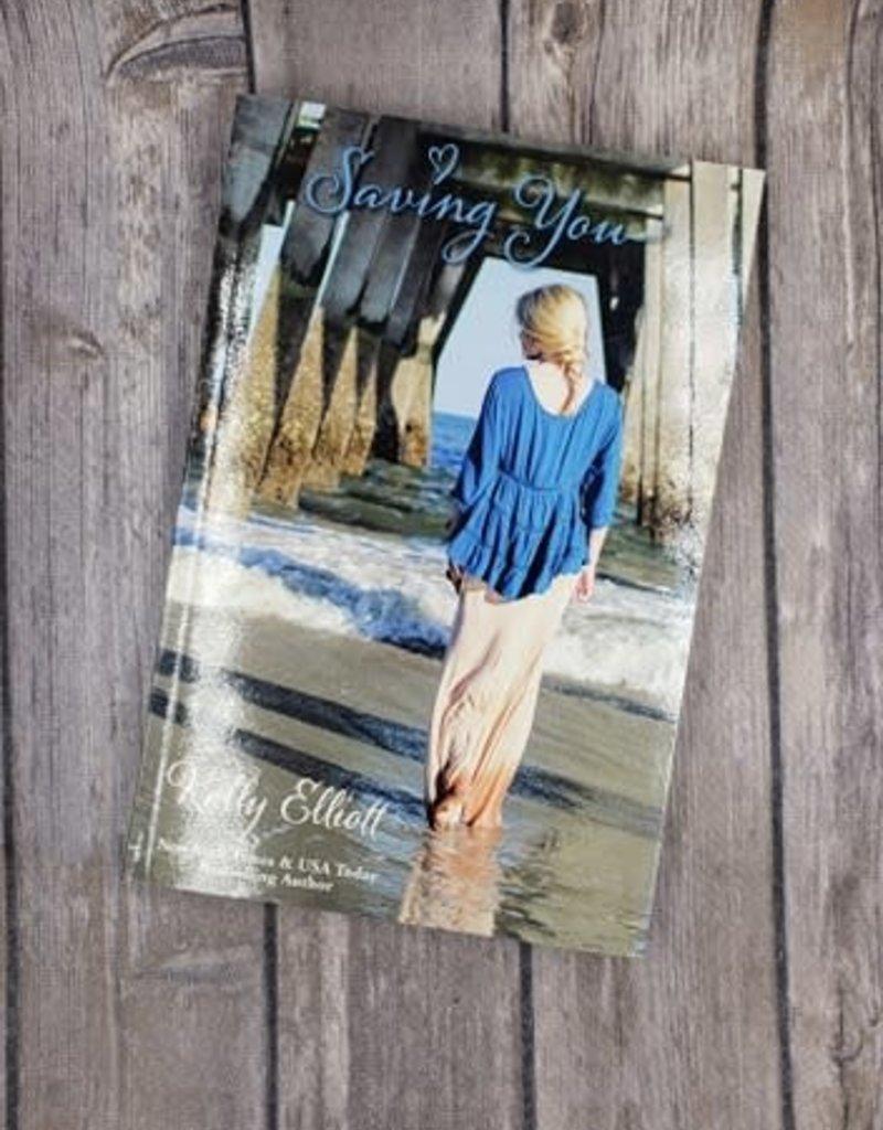 Saving You, #2 by Kelly Elliott