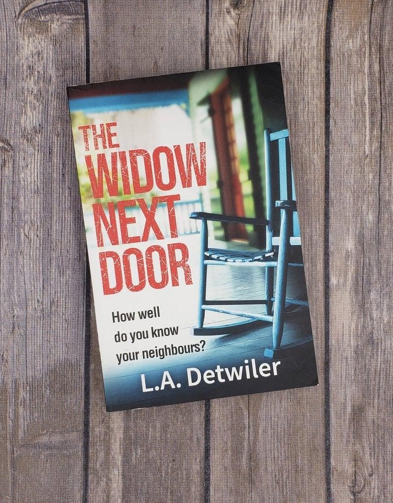 The Widow Next Door by LA Detwiler
