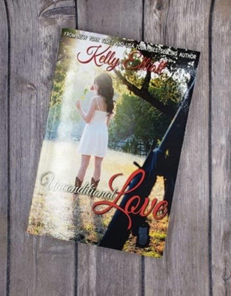 Unconditional Love, #1 by Kelly Elliott