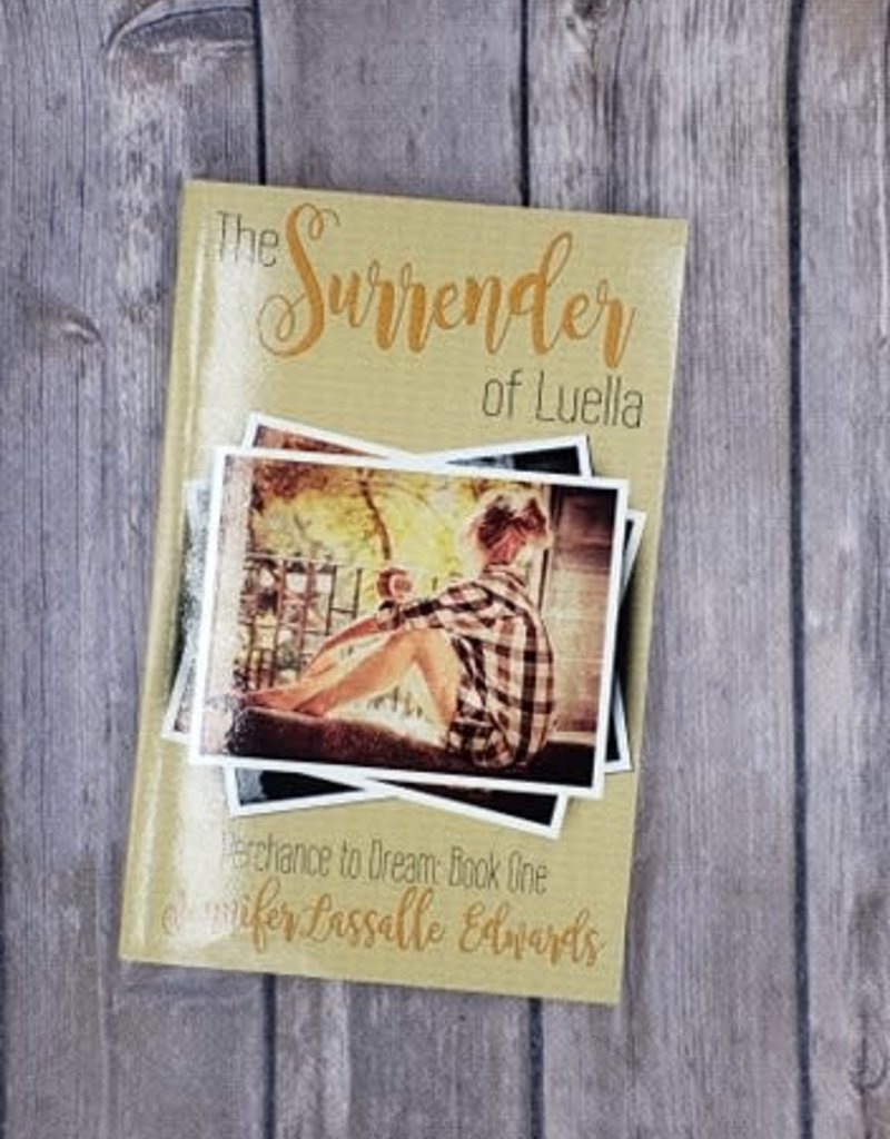 The Surrender of Luella, #1 by Jen Lasalle Edwards