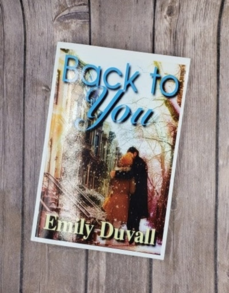 Back to You by Emily Duvall