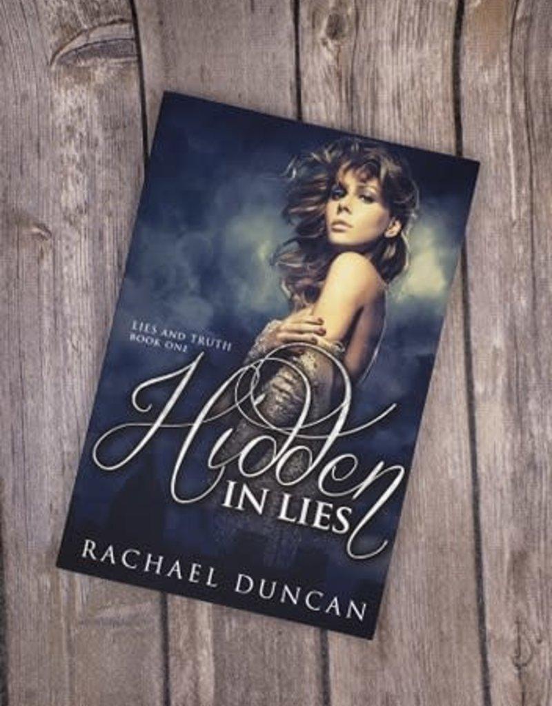 Hidden in Lies, #1 by Rachael Duncan