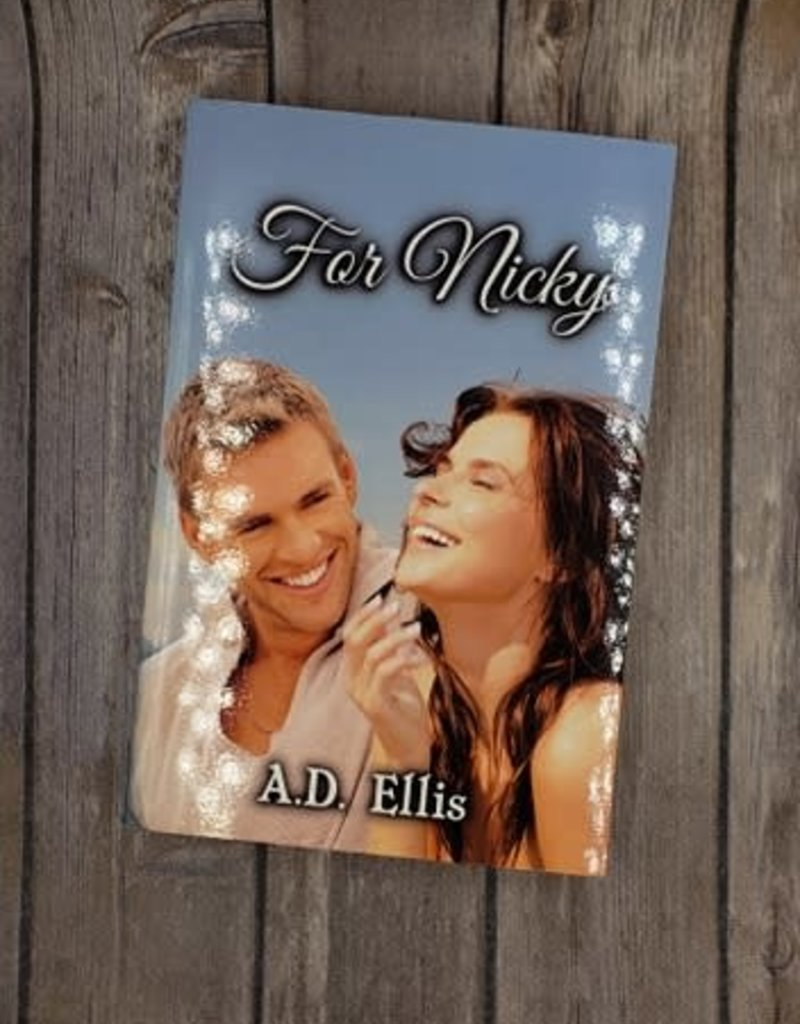 For Nicky, #1 by AD Ellis