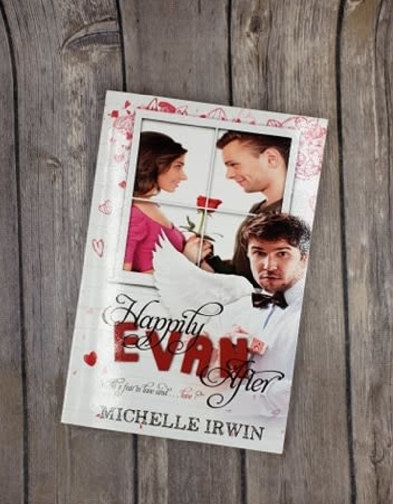 Happily Evan After, #1 by Michelle Irwin