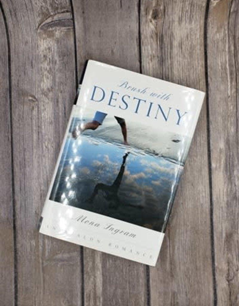 Brush With Destiny (Hardback) by Mona Ingram