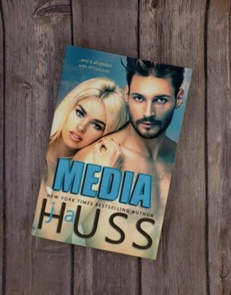 Media, #2 by JA Huss