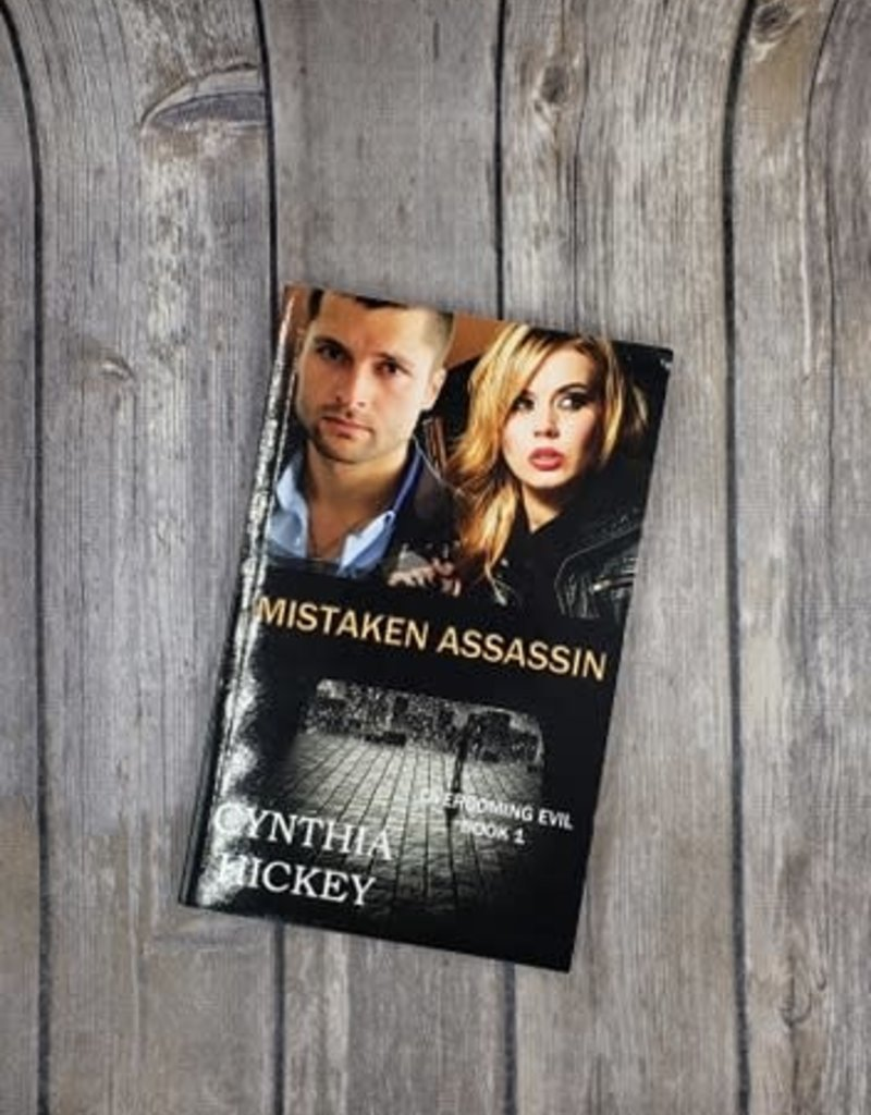 Mistaken Assassin, #1 by Cynthia Hickey