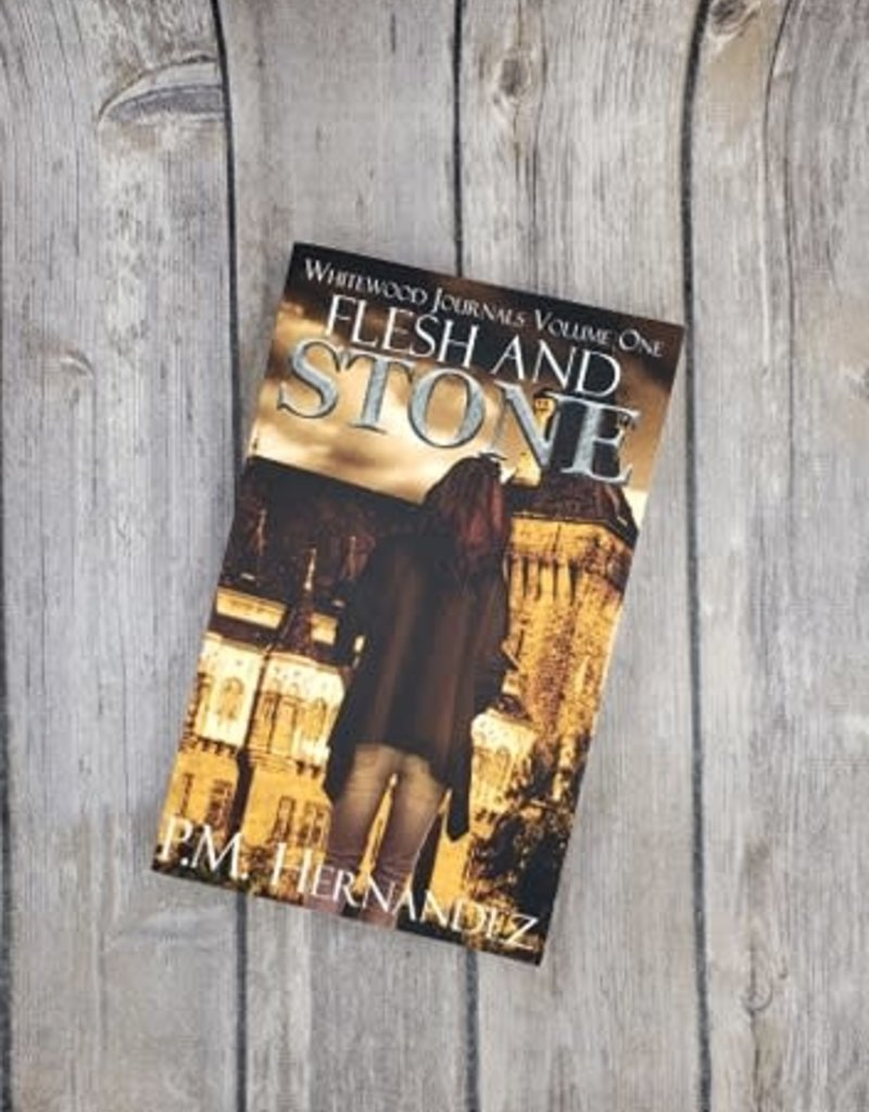 Flesh and Stone, #1 by PM Hernandez