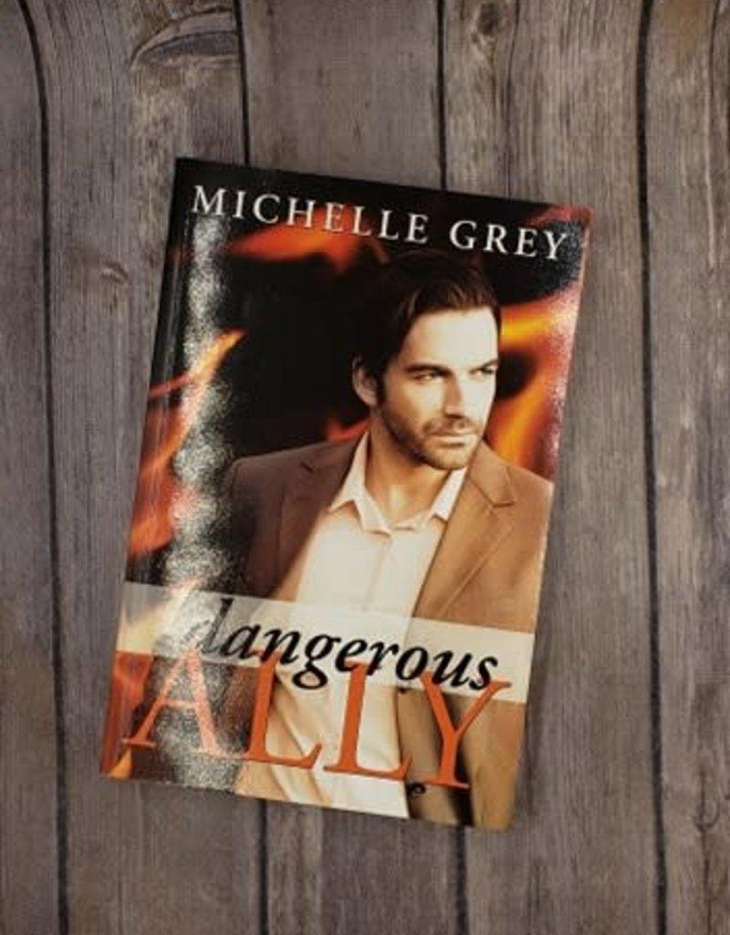 Dangerous Ally, #1 by Michelle Grey