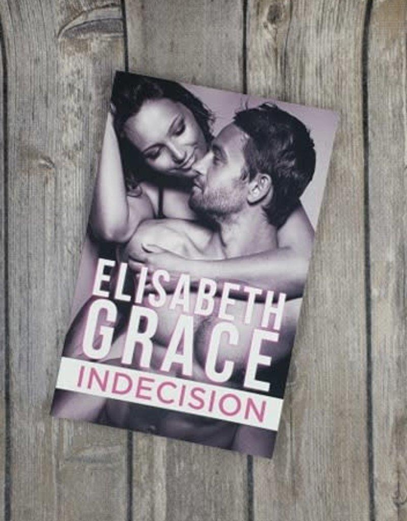 Indecision, #1 by Elisabeth Grace