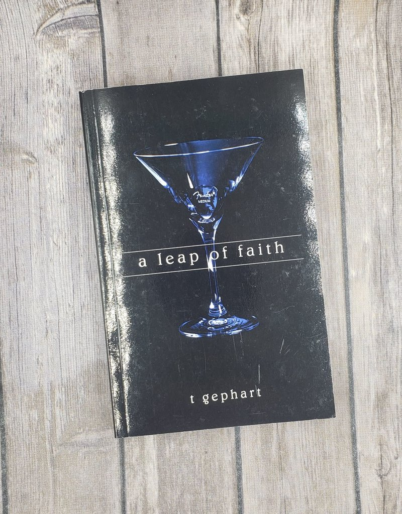 A Leap of Faith, #2 by T Gephart