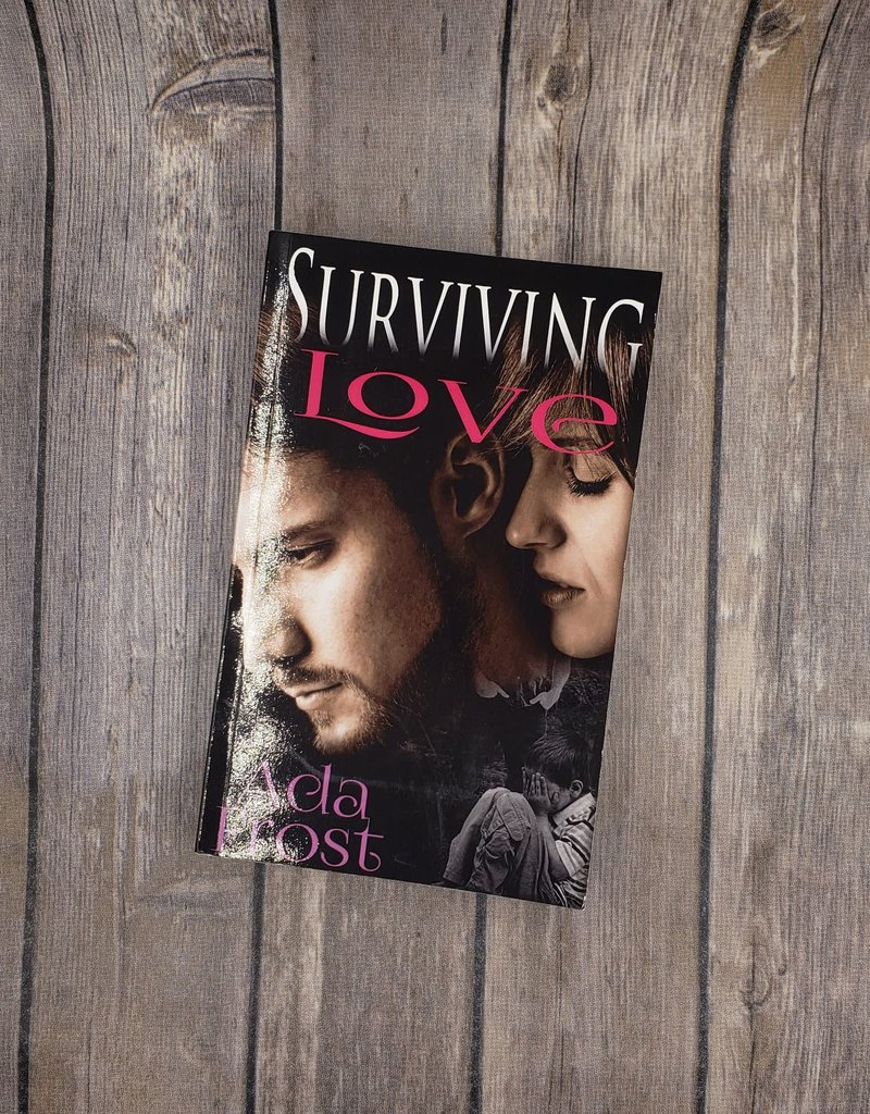 Surviving Love, #2 by Ada Frost