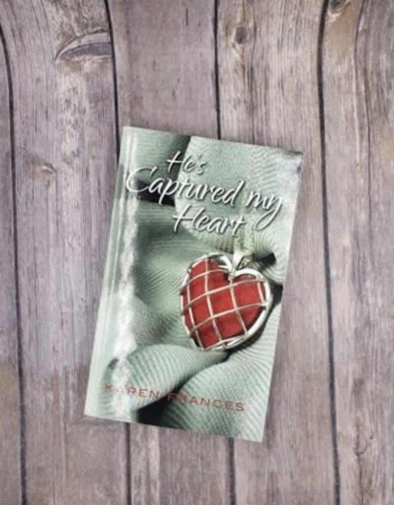 He's Captured My Heart, #1 by Karen Frances