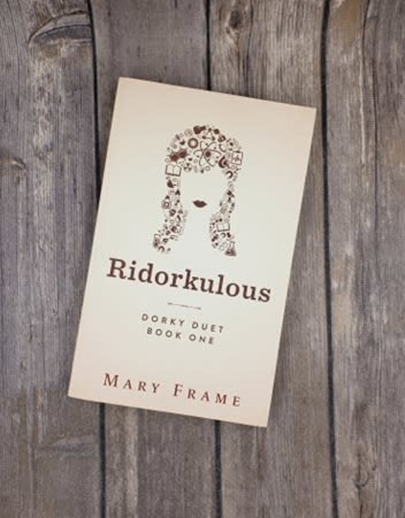 Ridorkulous, #1 by Mary Frame