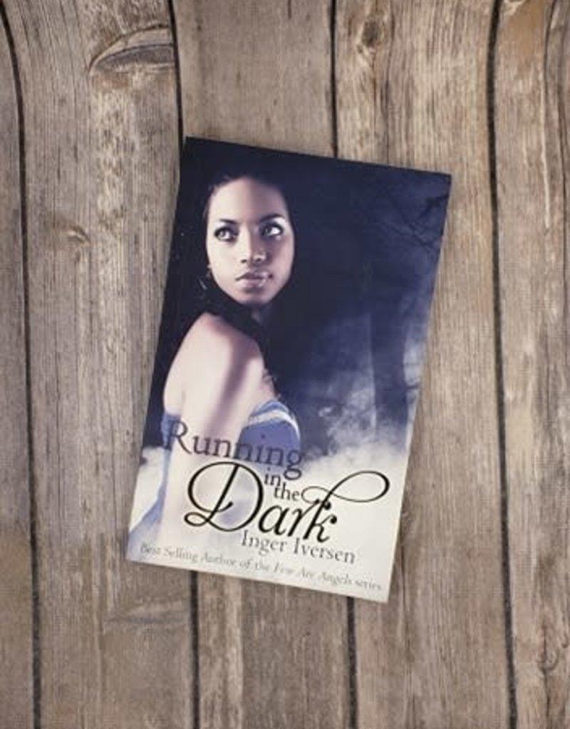 Running in the Dark, #1 by Inger Iversen