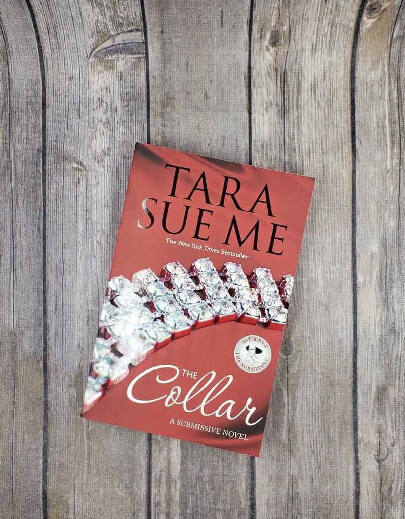 The Collar, #6 by Tara Sue Me