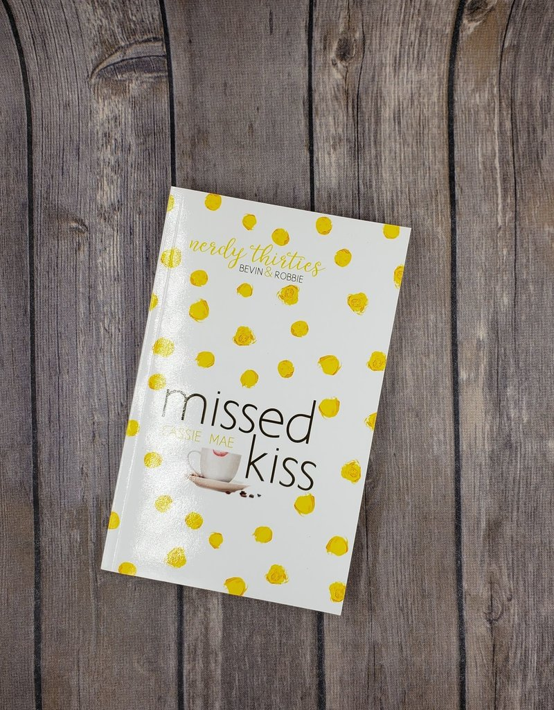 Missed Kiss, #2 by Cassie Mae