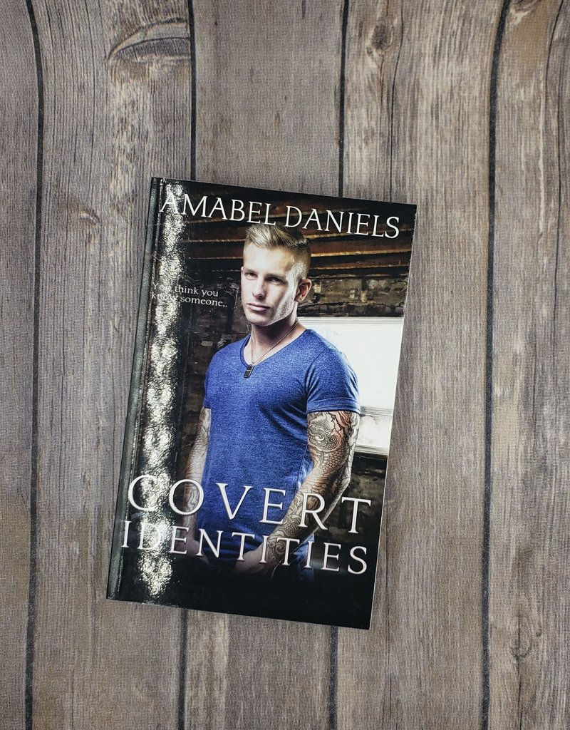 Covert Identities, #4 by Amabel Daniels