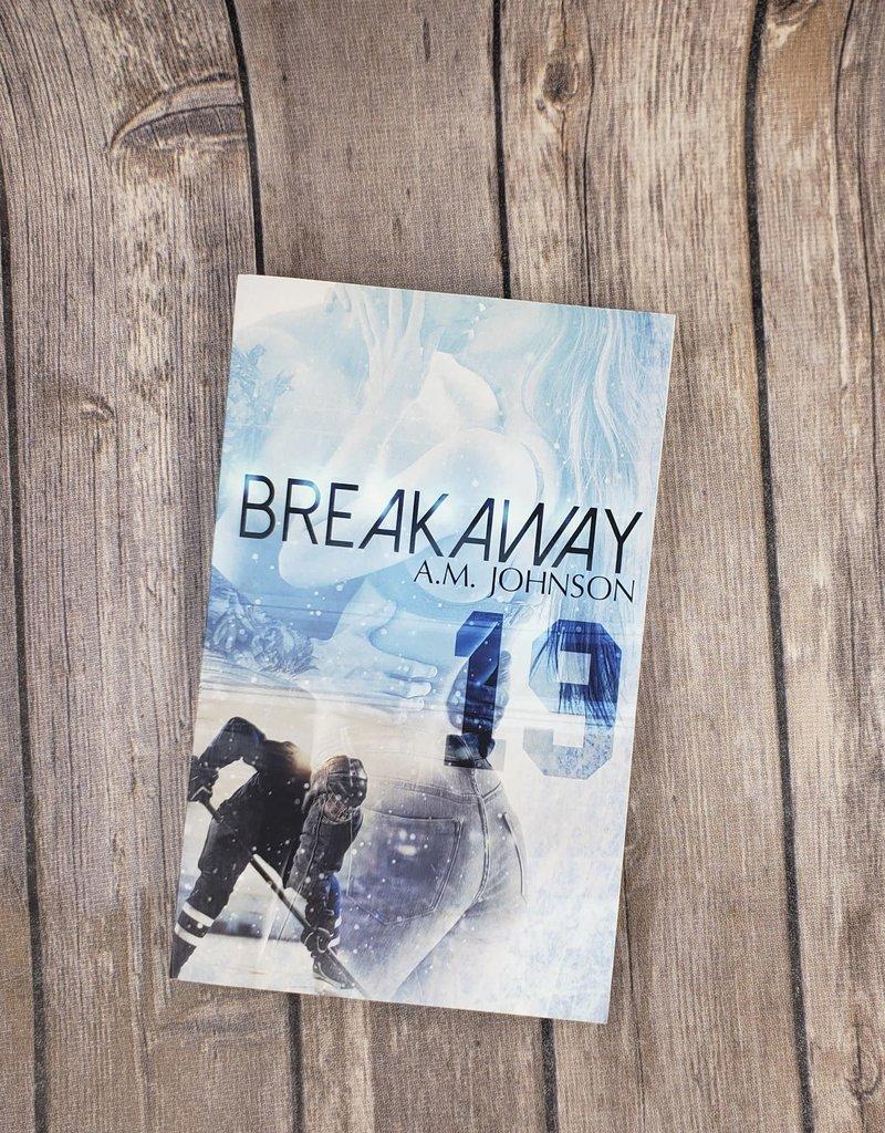 Break Away by AM Johnson