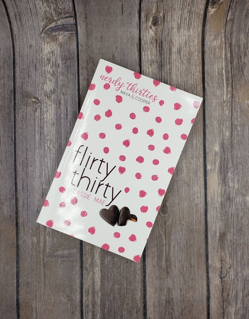 Flirty Thirty, #1 by Cassie Mae
