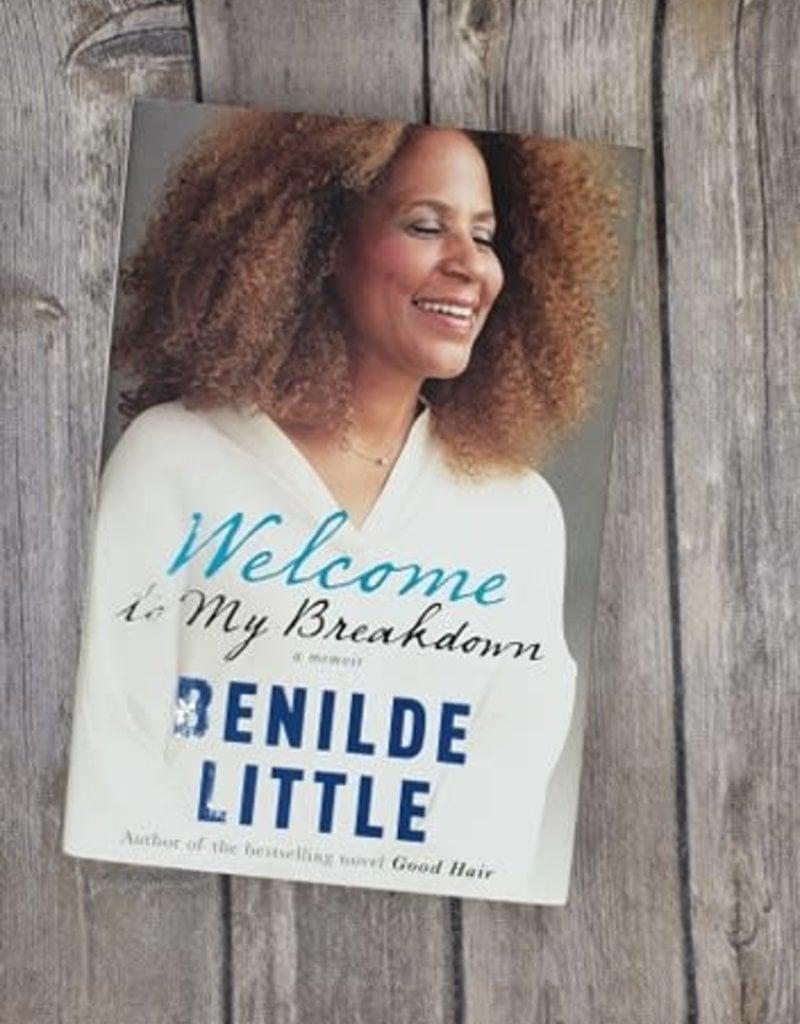 Welcome to my Breakdown (Hardback) by Benilde Little