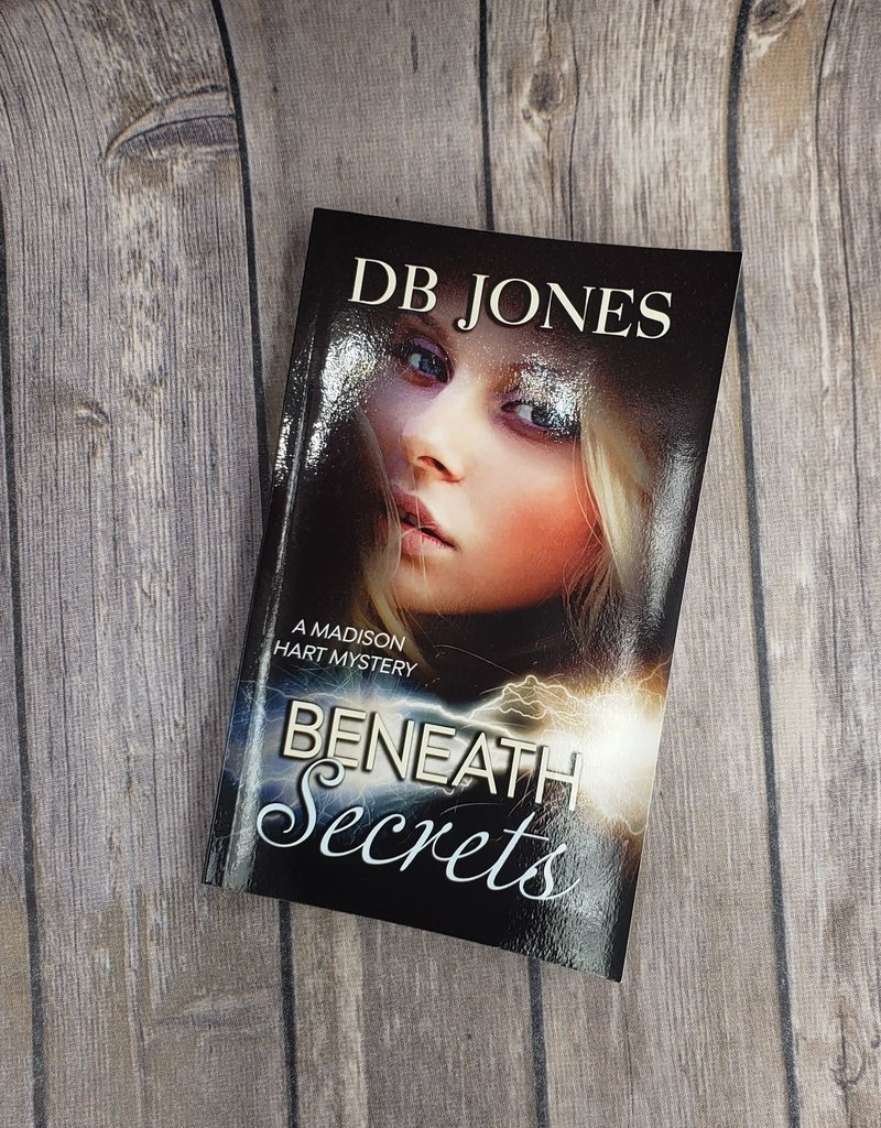Beneath Secrets, #2 by DB Jones