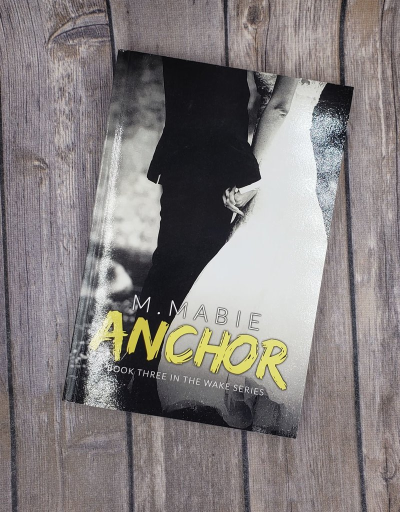 Anchor, #3 by M Mabie
