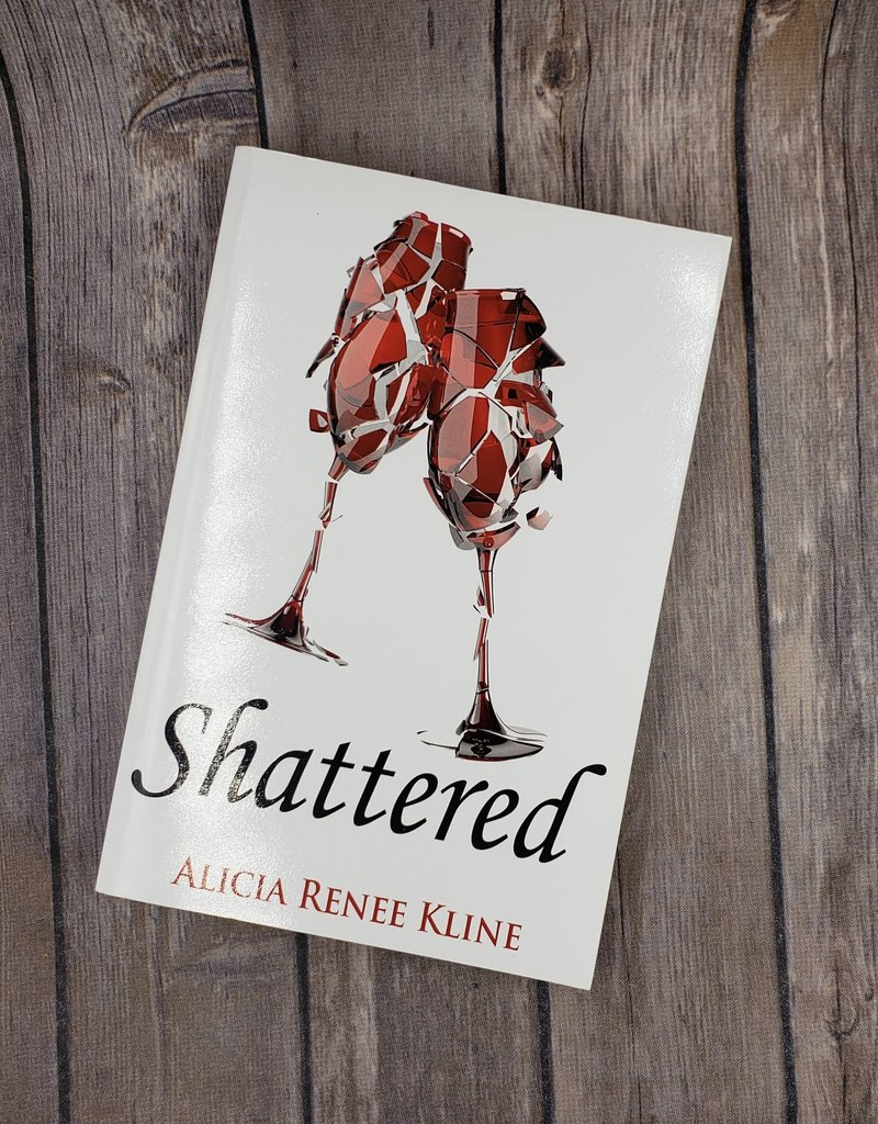 Shattered, #2 by Alicia Renee Kline