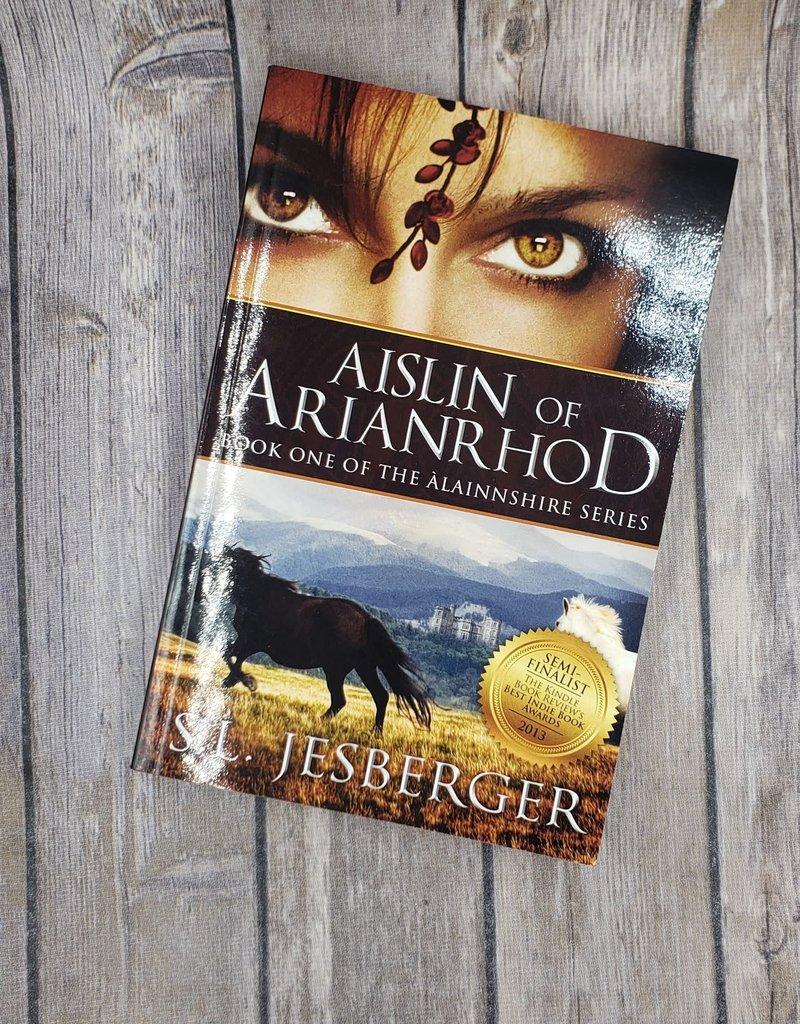 Aislin of Arianrhod, #1 by SL Jesberger