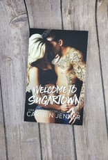 Welcome To Sugartown, #1 by Carmen Jenner