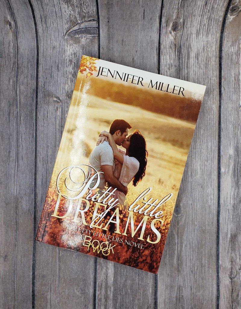 Pretty Little Dreams, #2 by Jennifer Miller