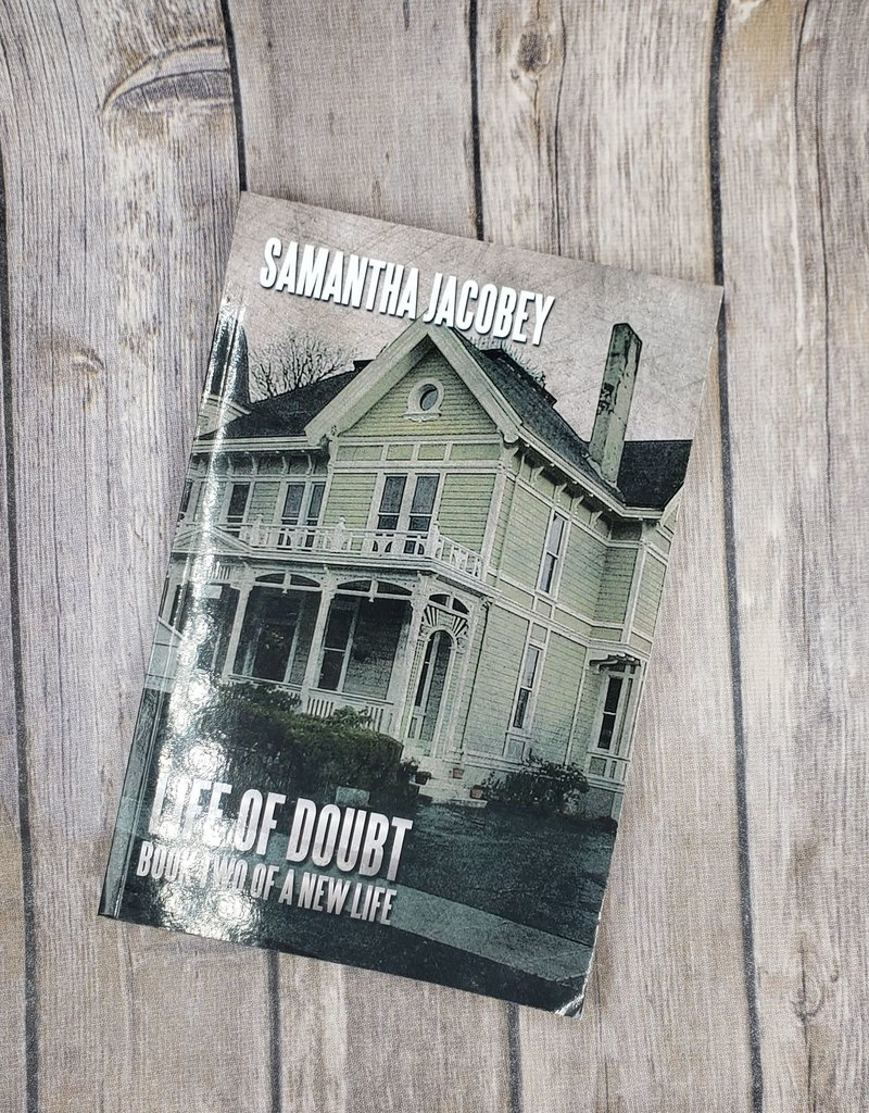 Life of Doubt, #2 by Samantha Jacobey