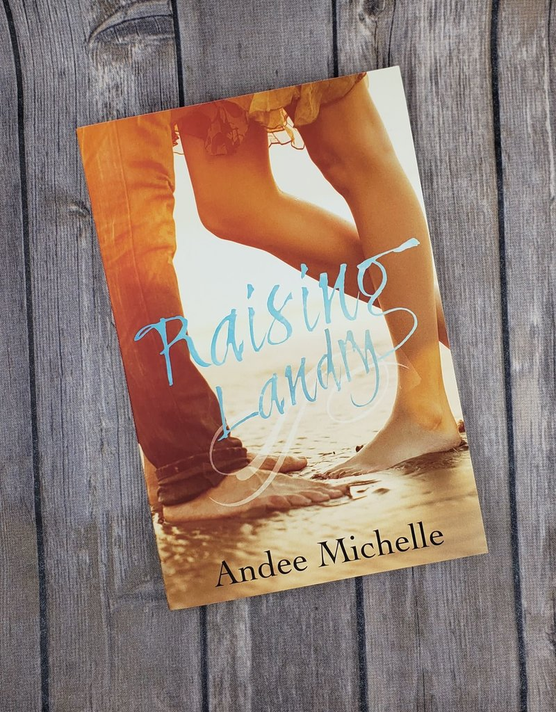 Raising Landry by Andee Michelle