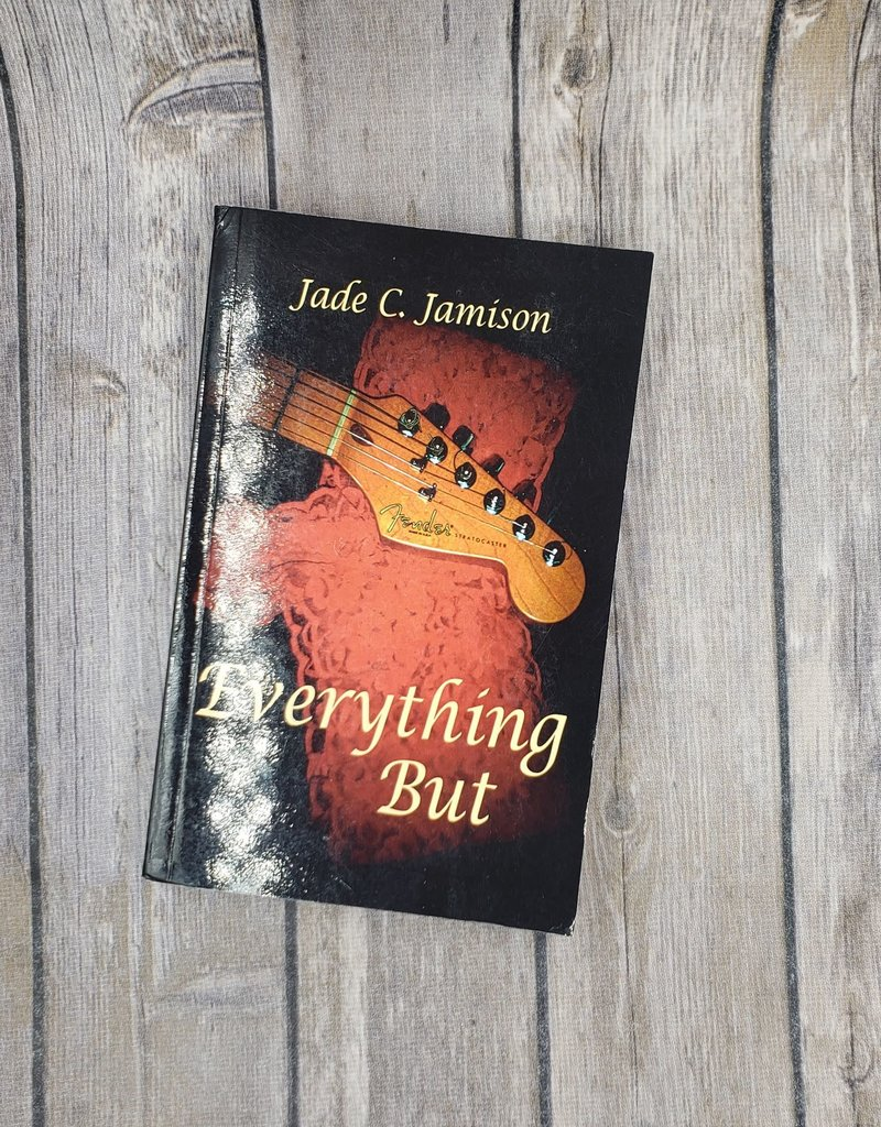 Everything But, #2 by Jade C Jamison