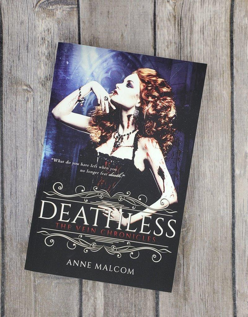 Deathless, # 2 by Anne Malcom