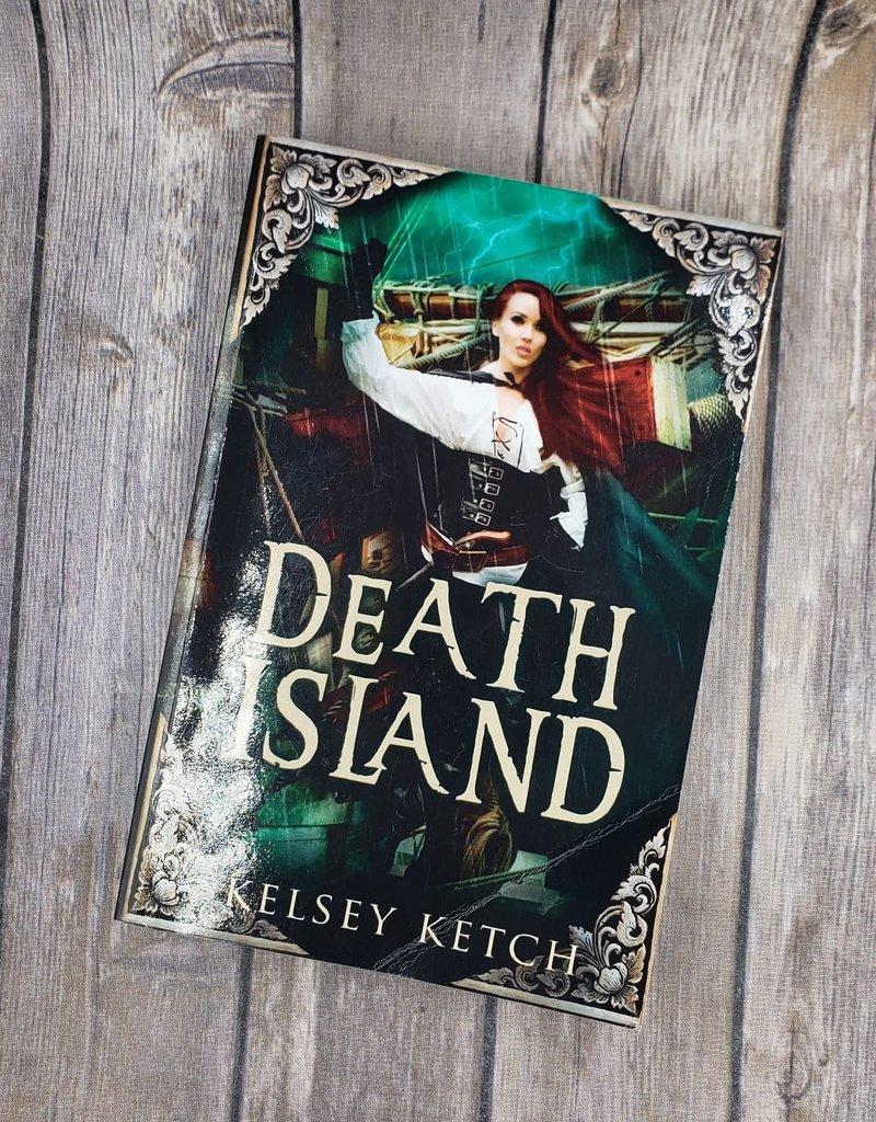 Death Island by Kelsey Ketch