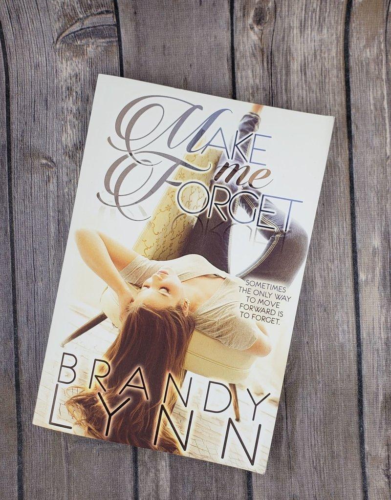 Make Me Forget by Brandy Lynn