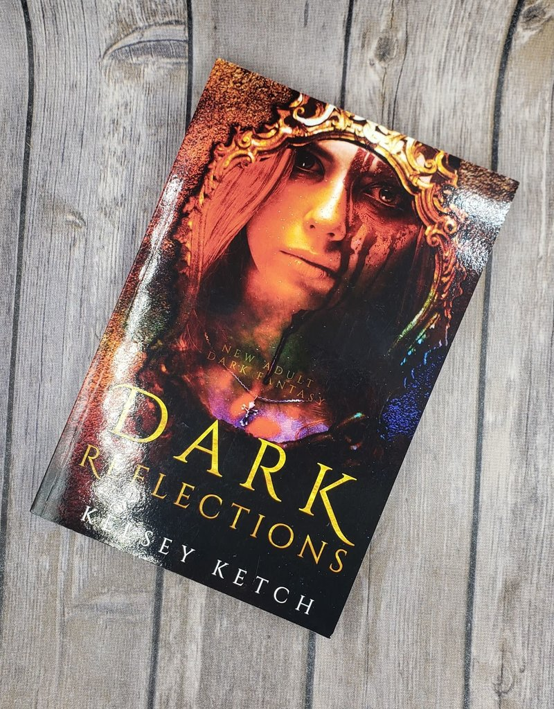 Dark Reflections by Kelsey Ketch