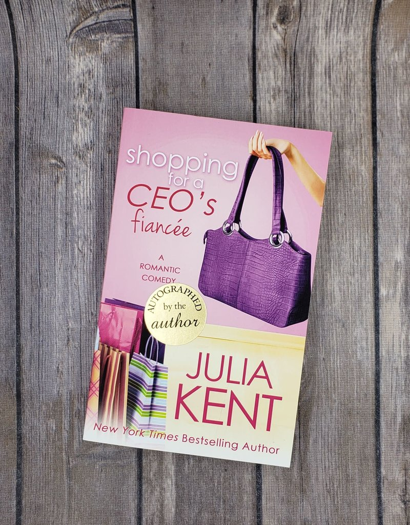 Shopping for a CEO's Fiancee, #9 by Julia Kent