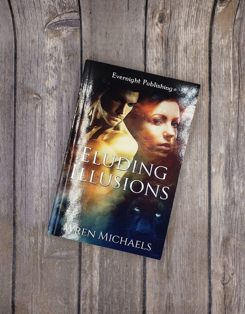 Eluding Illusions by Wren Michaels