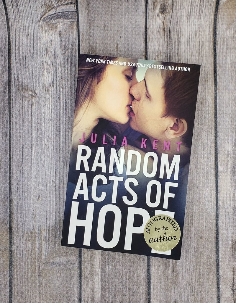 Random Acts of Hope, #4 by Julia Kent