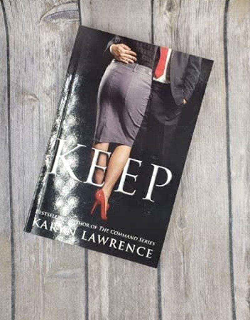 Keep, #2 by Karyn Lawrence