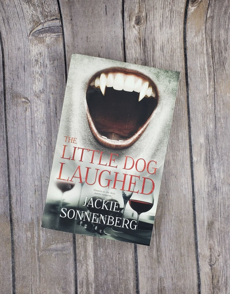 The Little Dog Laughed by Jackie Sonnenberg