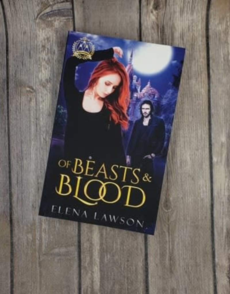 Of Beasts & Blood, #3 by Elena Lawson