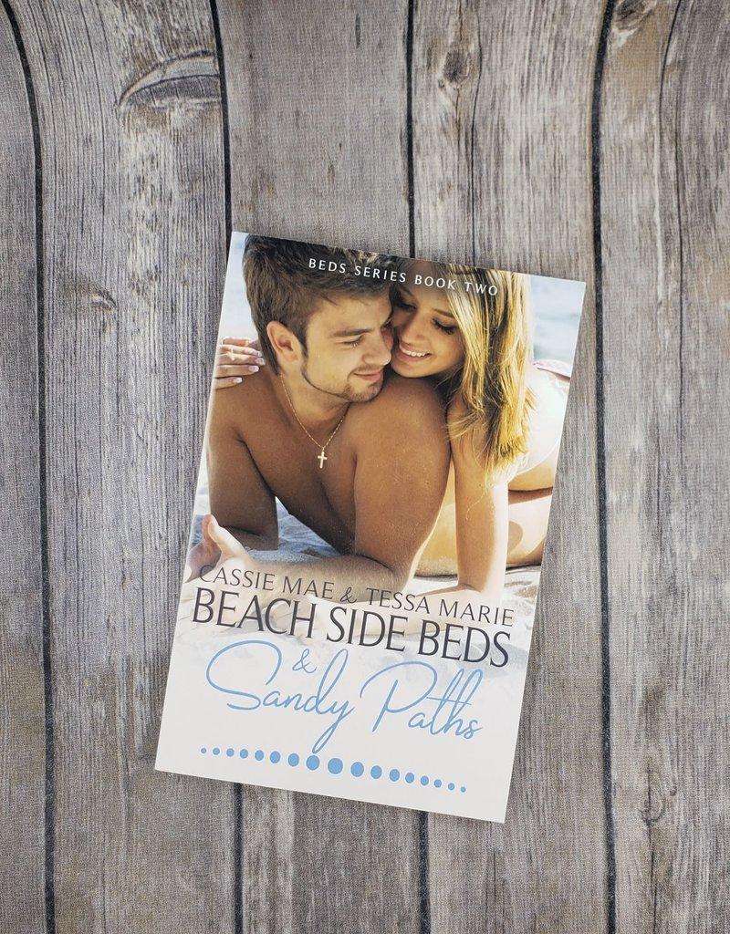 Beach Side Beds & Sandy Paths, #2 by Cassie Mae & Tessa Marie