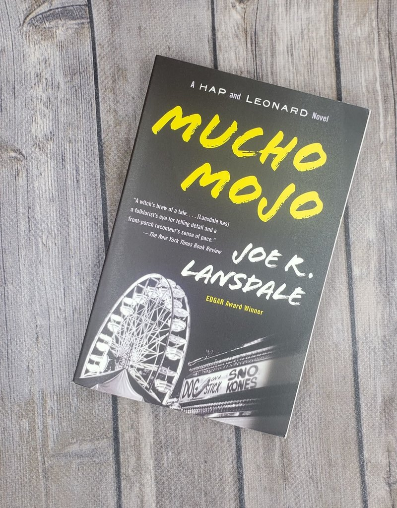 Mucho Mojo by Joe Lansdale